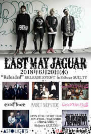 LAST MAY JAGUAR「Reloaded」レコ発!