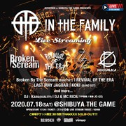 ZEPHYREN × SHIBUYA THE GAME presents In The Family vol.10 -LIVE STREAM-